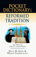Pocket Dictionary of the Reformed Tradition Paperback