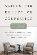 Skills For Effective Counseling (Christian Association For Psychological Studies Books Series) Paperback