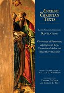 Latin Commentaries on Revelation (Ancient Christian Texts Series) Hardback