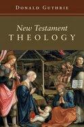 New Testament Theology Paperback