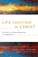 Life Together in Christ Hardback