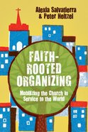 Faith-Rooted Organizing Paperback