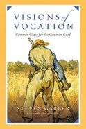 Visions of Vocation Paperback