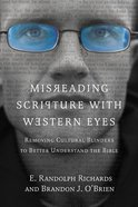 Misreading Scripture With Western Eyes Paperback