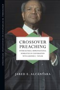 Crossover Preaching Paperback