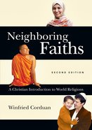 Neighboring Faiths (2nd Edition) Hardback