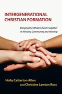 Intergenerational Christian Formation Paperback