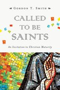 Called to Be Saints Paperback