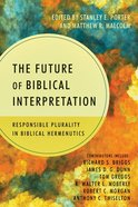 The Future of Biblical Interpretation Paperback