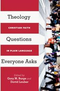 Theology Questions Everyone Asks Paperback