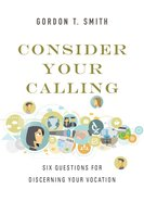 Consider Your Calling Paperback