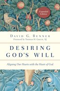 Desiring God's Will Paperback