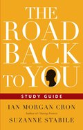 The Road Back to You (Study Guide Companion To Book) Paperback