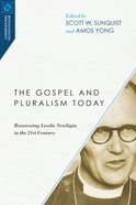 The Gospel and Pluralism Today Paperback