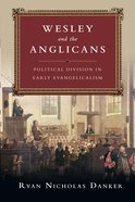 Wesley and the Anglicans Paperback
