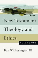 New Testament Theology and Ethics (Vol 1) Paperback