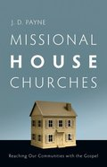 Missional House Churches Paperback