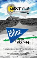 Next Mile (Goer Guide Youth Edition) Paperback