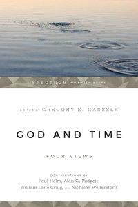 Four Views: God & Time (Spectrum Series)