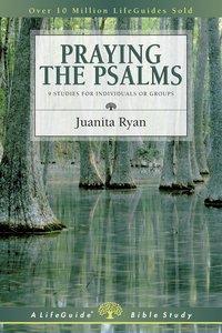Praying the Psalms (Lifeguide Bible Study Series)