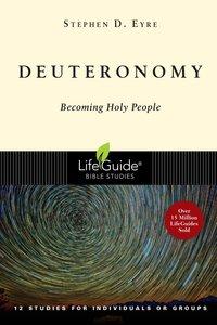 Deuteronomy (Lifeguide Bible Study Series)