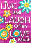 Poster Large: Live Well, Laugh Often, Love Much Poster