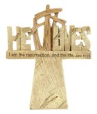 Tabletop Resin Cross: He Lives (John 11:25) Homeware