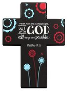 Joy Blossoms Small Cross: Faith, Black/Red/Blue/White (Matthew 19:26) Homeware