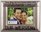 Photo Frame Beveled Metal: Our Wedding (1 Cor 13:13, Eph 5:2) Homeware