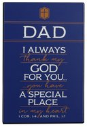 Metal Plaque: Thank You Dad Dark Blue/White (1 Cor 1:4 & Phil 1:7) Plaque