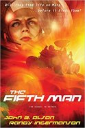 Fifth Man (#02 in Oxygen Series) Paperback