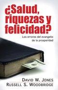 Salud, Riquezas Y Felicidad? (Health, Wealth And Happiness?) Paperback