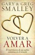 Volver a Amar (Love Again)