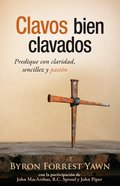 Clavos Bien Clavados (Well-driven Nails) Paperback
