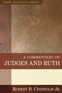 Kec: A Commentary on Judges and Ruth Hardback