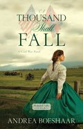 A Thousand Shall Fall (Shenandoah Valley Saga Series) Paperback