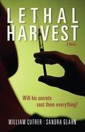 Lethal Harvest Paperback