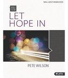 Let Hope in (Group Member Book) (Bible Studies For Life Series)