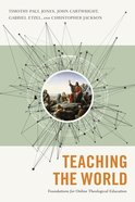 Foundations For Online Theological Education Paperback