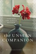The Unseen Companion: God With the Single Mother Paperback