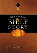 Unlocking the Bible Story: Old Testament Volume 1 eBook