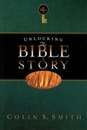 Unlocking the Bible Story: New Testament Volume 4 eBook