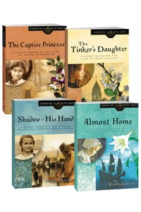 The Captive Princess/Shadow of His Hand/The Tinkers Daughter/Almost Home (Daughters Of The Faith Series)