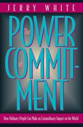 The Power of Commitment Paperback