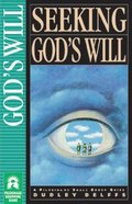 Seeking God's Will (Pilgrimage Small Group Guide Series) Paperback