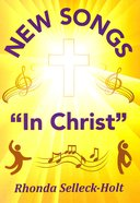 New Songs in Christ (Music Book) Spiral