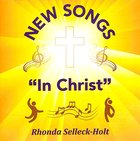 New Songs in Christ