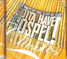Gotta Have Gospel Classics CD