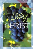 Living in Christ (Student Guide)