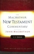1-3 John (Macarthur New Testament Commentary Series) Hardback